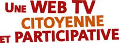 Une web tv citoyenne et participative